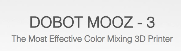 DOBOT MOOZ-3 Color Mixing 3D Printer 3-in 1-out Mix Color Print Head Full Color Range Triple Extruder Glass Heated Bed M